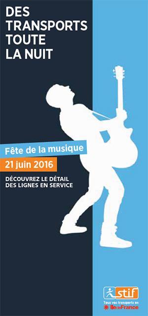 Fête de la musique : Forfait Transports Illimités en Île de France toute la nuit