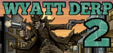 Wyatt Derp 2 offert sur PC (Dématérialisé)