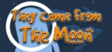Jeu They Came From The Moon gratuit sur PC (Dématérialisé - Steam)