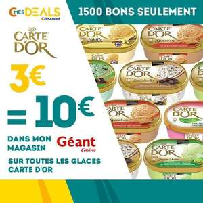 10€  à dépenser sur les glaces carte d'or chez Géant Casino