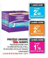 Optimisation sur les produits Always - Ex: 2 boites de 30 protège-slips Dailies normal + Boite de 14 serviettes Ultra