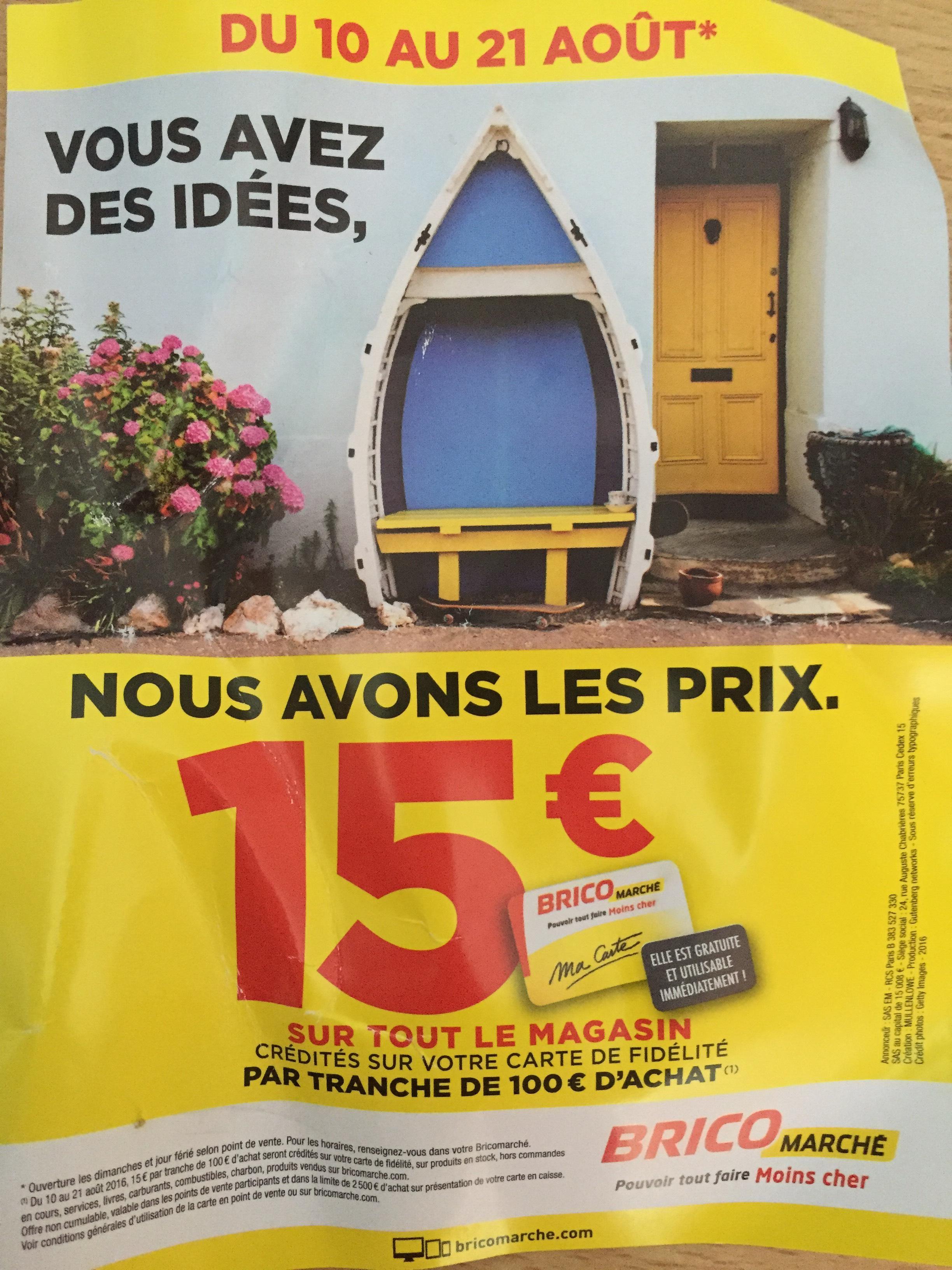 15€ crédités sur la carte de fidélité par tranche de 100€ d'achats