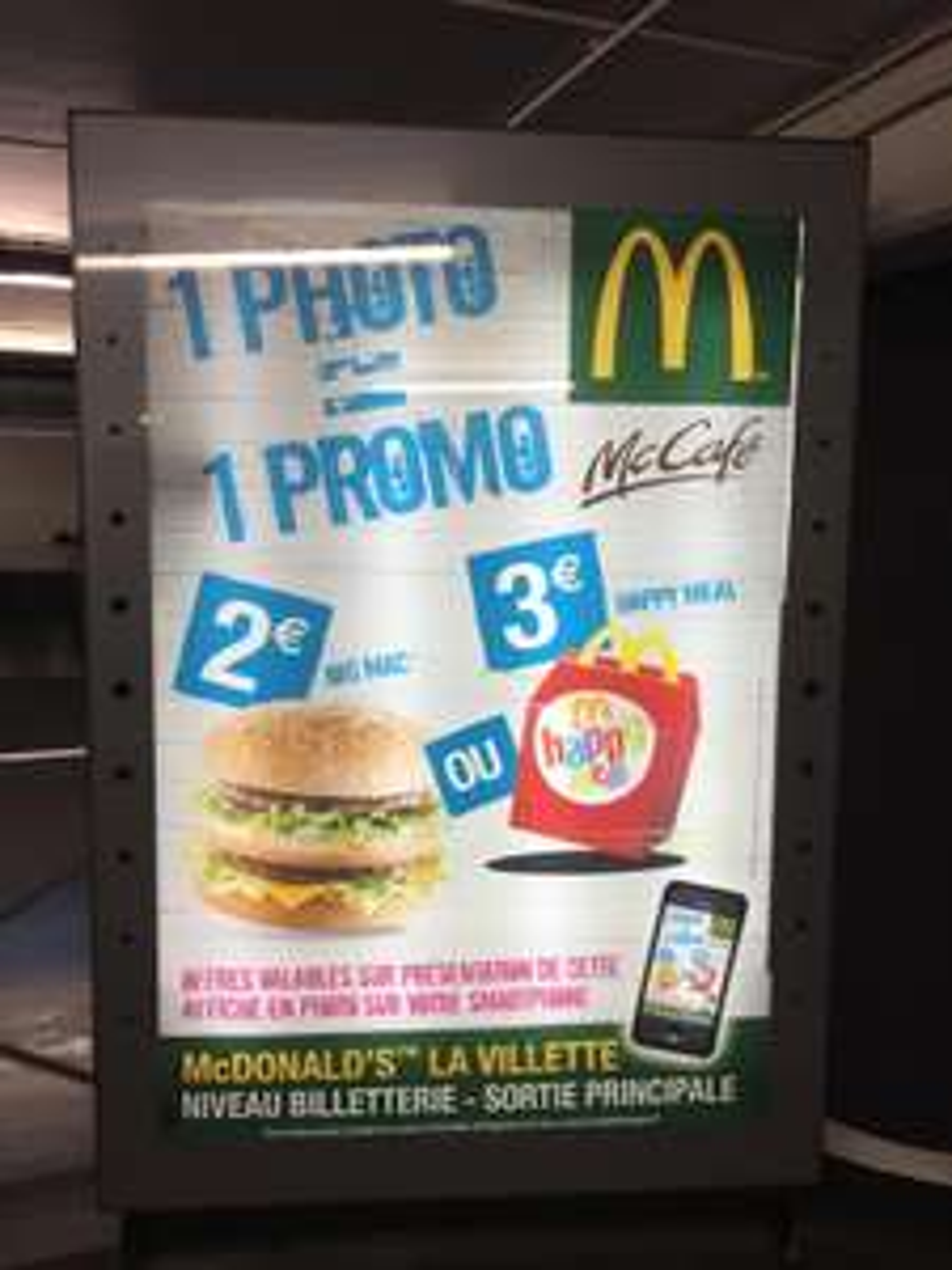 Sur présentation de l'affiche en photo : Happy Meal à 3€ ou Big Mac