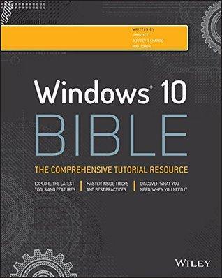Ebook gratuit en anglais - Windows 10 Bible des Editions Willey (au lieu de  29.10€)