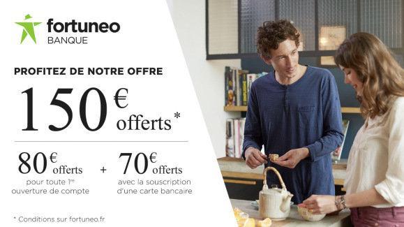 150€ offerts pour toute première ouverture de compte bancaire Fortuneo (sous condition de revenus)
