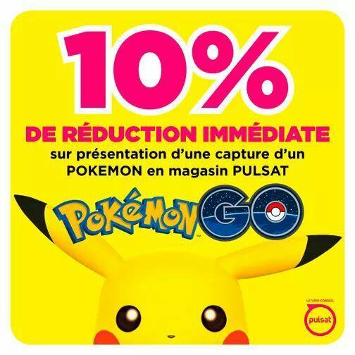 10% de réduction de réduction (via présentation de l'application Pokémon Go)