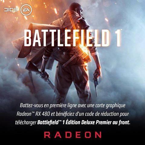 Extension Deluxe de Battlefield 1 offerte pour l'achat d'une Carte graphique AMD RX 480