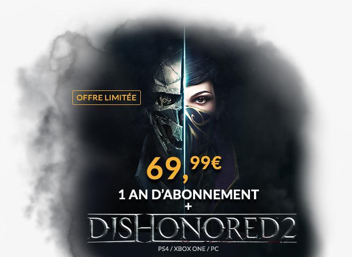 Dishonored 2 sur la plateforme de votre choix + un an d'abonnement premium  à Gamekult