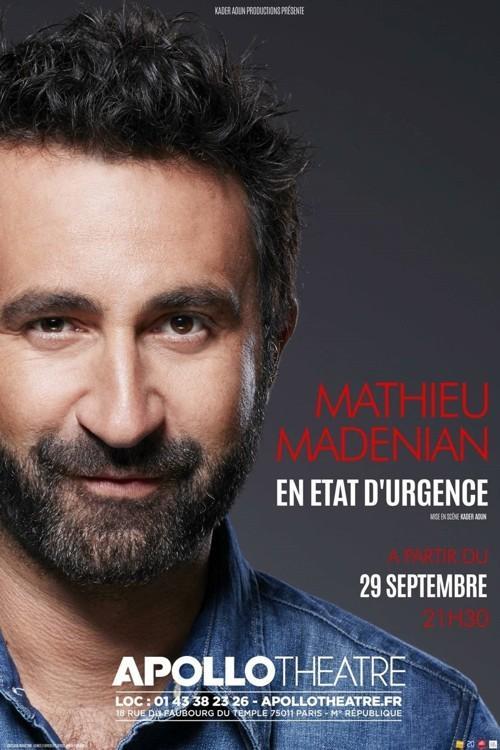 Spectacle de Mathieu Madenian En État d'Urgence - vendredi 30 septembre, à l'Apollo Théâtre (Paris)