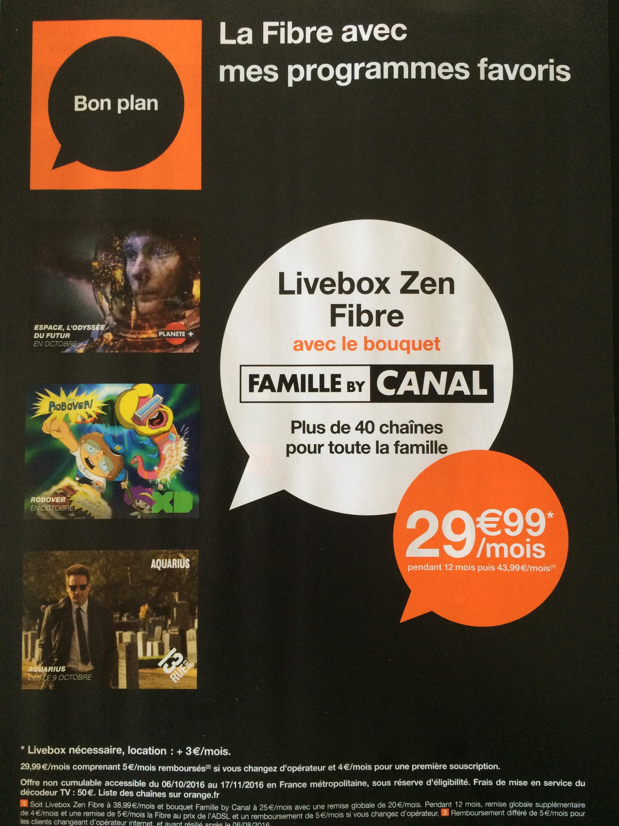Abonnement mensuel Livebox Zen Fibre + Bouquet Famille By Canal - Pendant 12 mois (Location comprise)