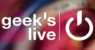 1 place achetée = 1 place offerte pour la Geek's Live du 12 octobre