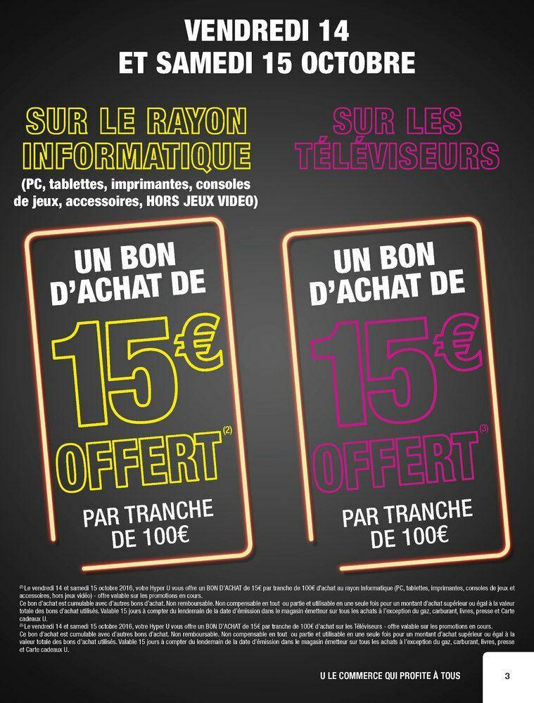 15€ offerts en bon d'achat par tranche de 100€ d'achat sur le rayon informatique et les téléviseurs