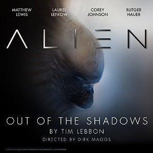 AudioBook Alien: Out of the Shadows Gratuit sans Abonnement (Au lieu de 24,52€ - Dématérialisé / Anglais)