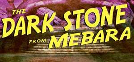 The Dark Stone from Mebara gratuit sur PC (Dématérialisé - Steam)