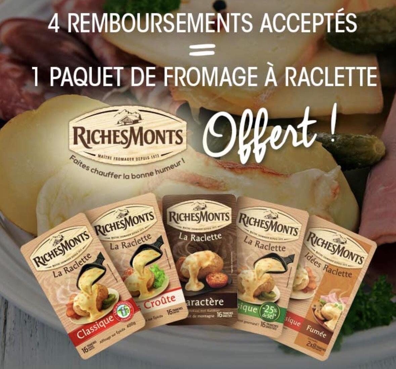 4 remboursements acceptés (via Shopmium) = 1 paquet de fromage à raclette RichesMonts 100% remboursé parmi une sélection