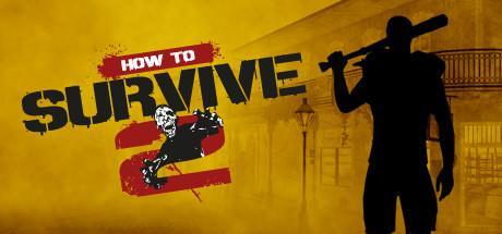 How to Survive 2 sur PC (Dématérialisé)