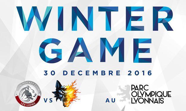 Match hockey Winter Game LHC Les Lions - Les brûleurs de Loups Grenoble à Lyon le 30/12