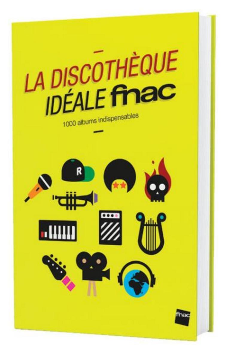 [Adhérents] Livre La discothèque idéale Fnac 2016 offert