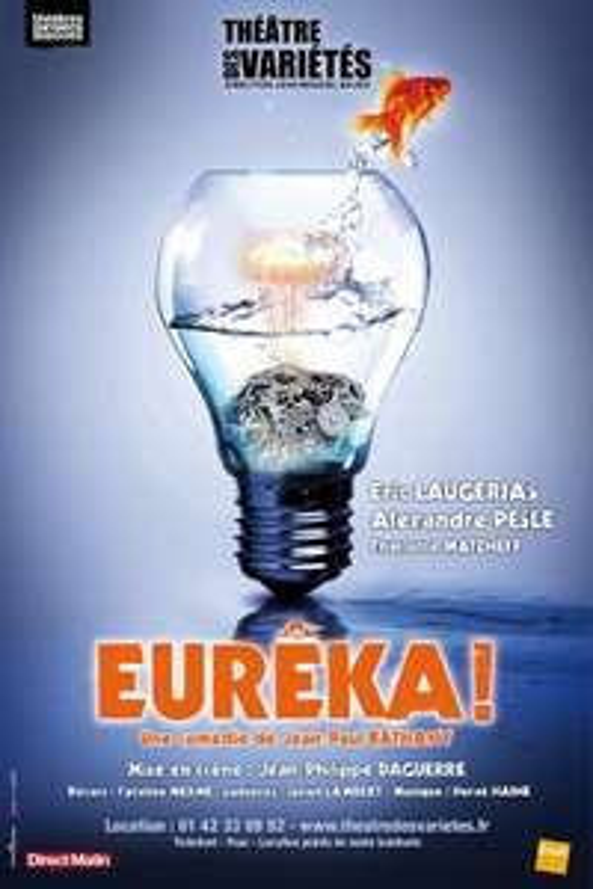 Place de théâtre pour Eurêka gratuite au Théâtre des Variétés (Paris) - mercredi 23 novembre (19 h)
