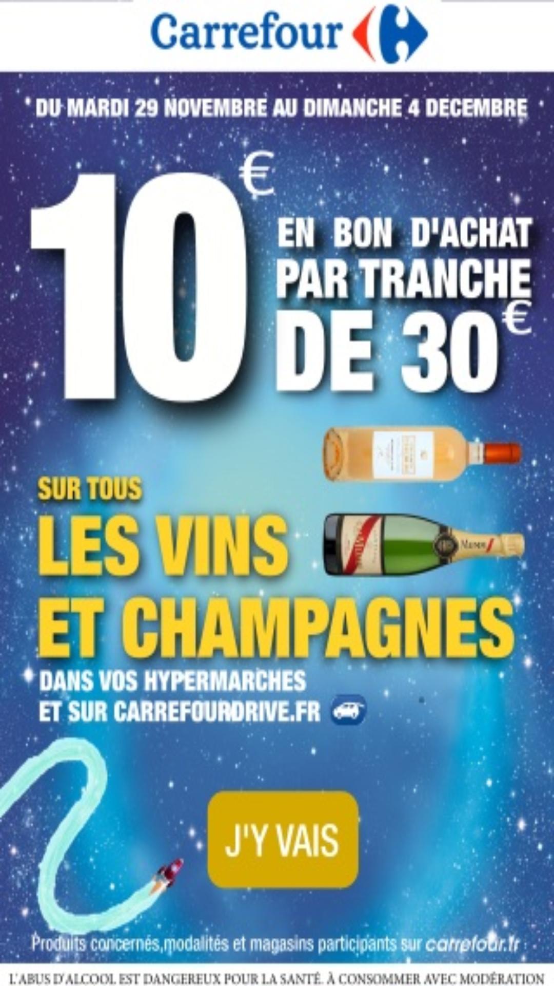 10€ offerts en bon d'achat par tranche de 30€ sur tous les vins et champagnes