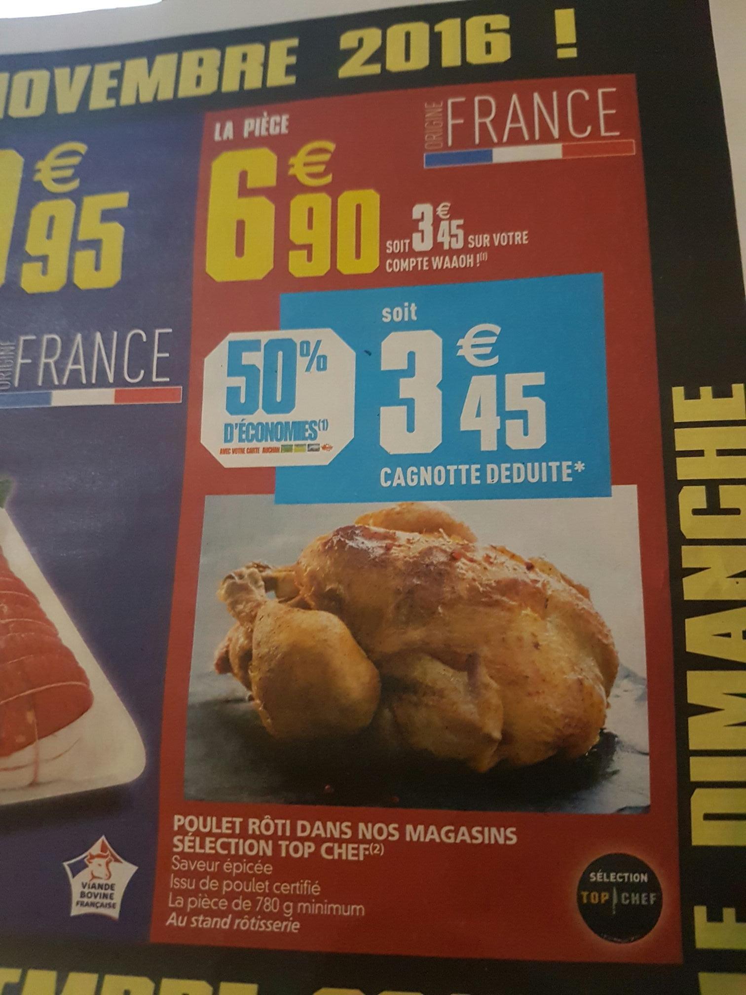 Poulet rôti sélection Top chef (50% sur carte)