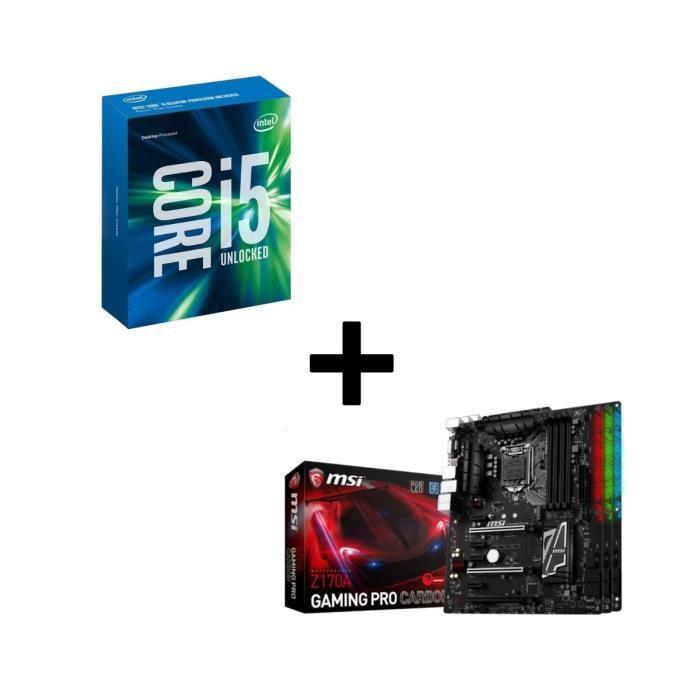 KIT Evo Intel Skylake Core i5 6600K + carte mère MSI Z170A GAMING PRO Carbon