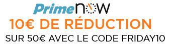 10€ de réduction dès 50€ d'achat de produits Prime Now