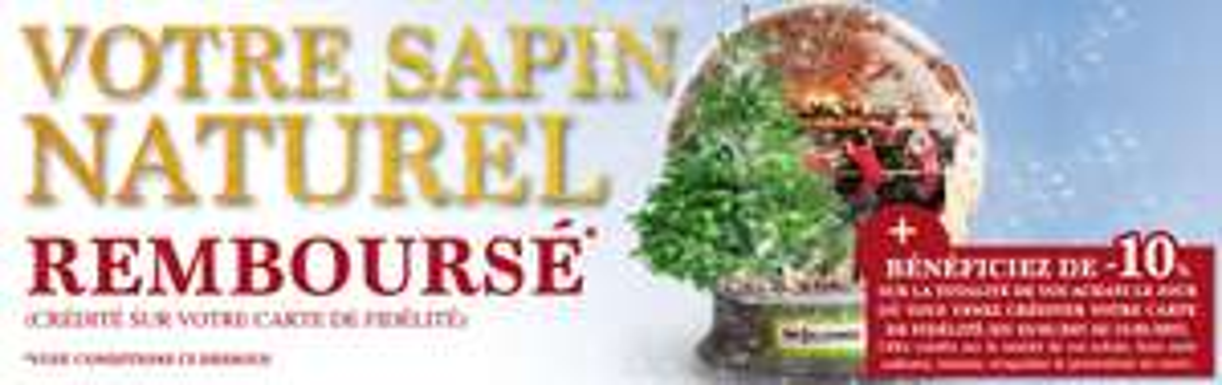 Sapin de Noël remboursé sur la carte de fidélité (valeur du sapin, -2€)