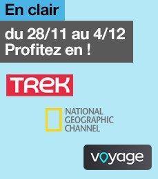 [Abonnés TV Orange] Sélection de chaînes découvertes en clair (Trek HD, National Geographic, Voyage)