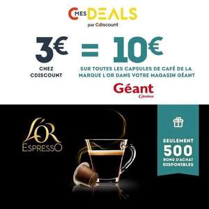 10€ à dépenser  chez Geant Casino sur les capsules de café L'Or Espresso