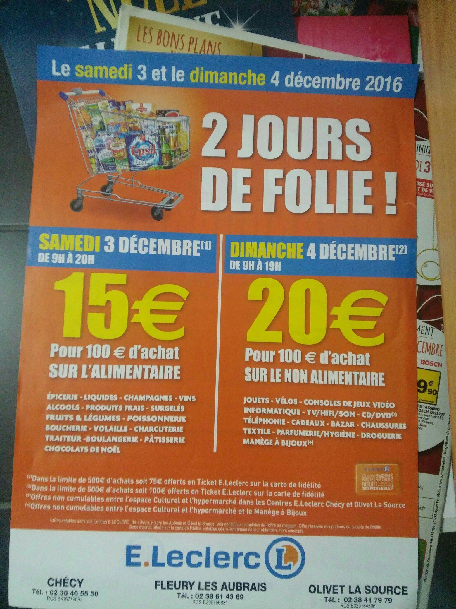 Sélection d'offres promotionnelles - Ex : 15€ offerts en Ticket Leclerc par tranche de 100€ d'achat sur l'alimentaire
