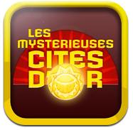 Les Mystérieuses Cités d'Or gratuit sur iOS (Au lieu de 1.79€)