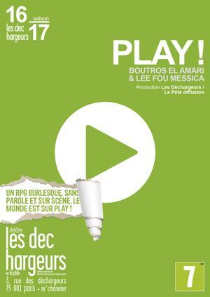 Place de spectacle pour enfant Play ! gratuite au théâtre Les Déchargeurs (Paris) - samedi 3 décembre, 15 h