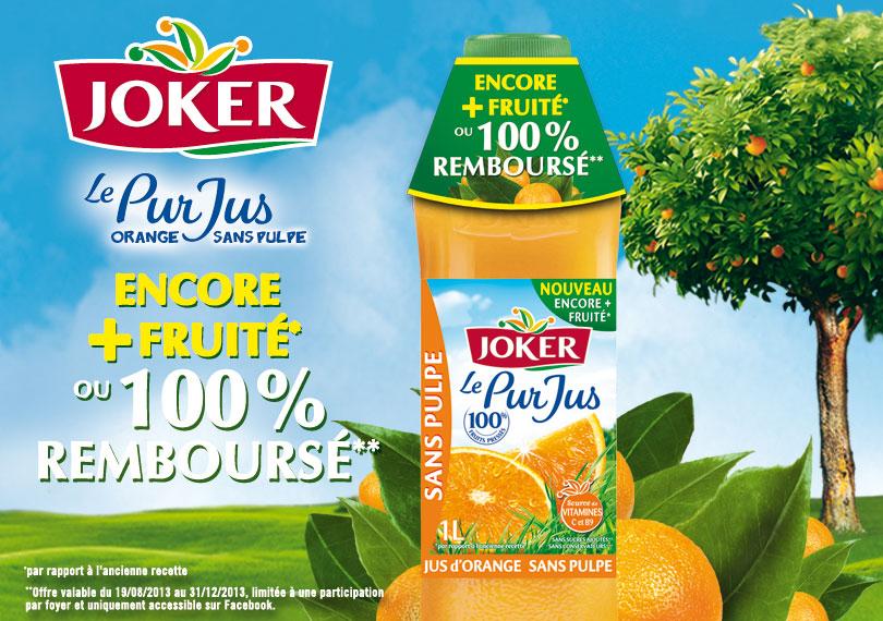 """Jus d'orange Joker """"le pur jus"""" 100% remboursé"""
