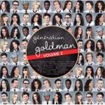 [Offre adhérent] CD Génération Goldman volume 2 + 10€ en bon d'achat