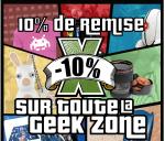 -10% sur toute la geek zone