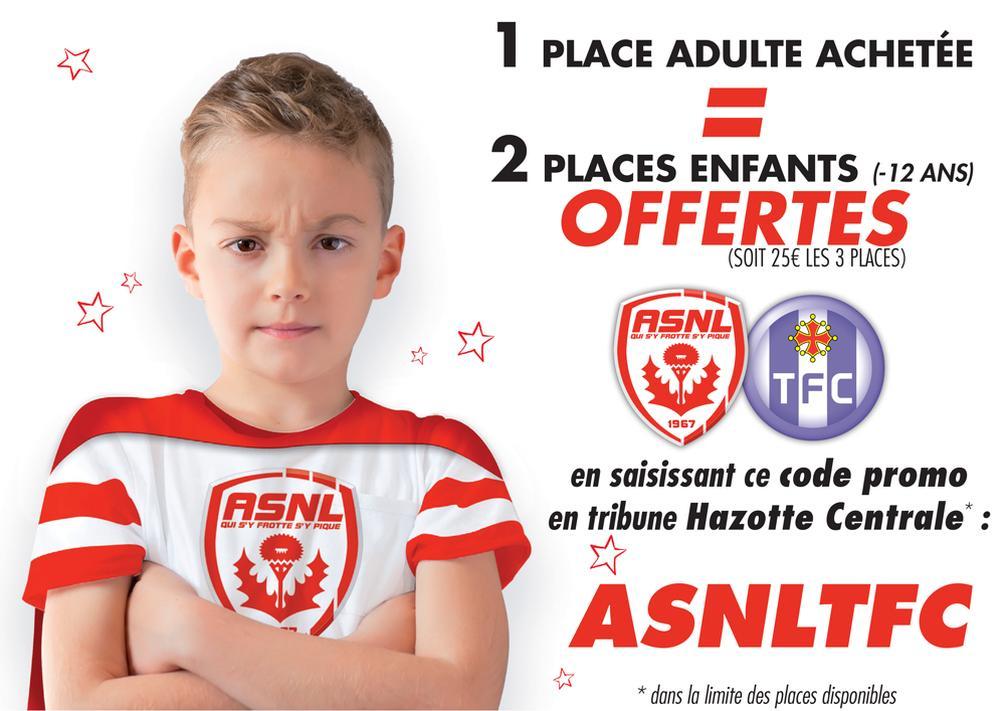 1 place adulte + 2 places enfant en tribune Hazotte Centrale pour le match ASNL / Toulouse FC du 25/02