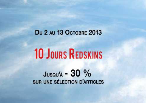 Les 10 jours Redskins, jusqu'à -30% de réduction