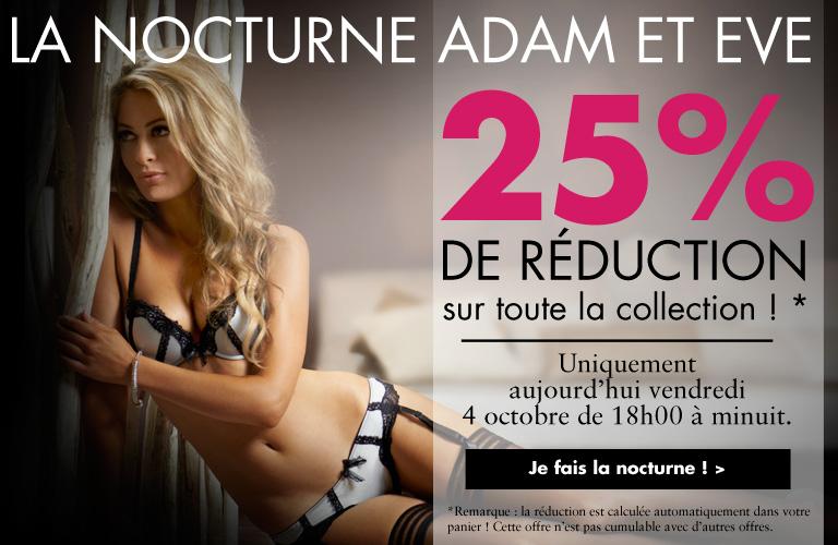 La Nocturne Adam et Eve : -25% sur tout votre panier de 18H à Minuit !