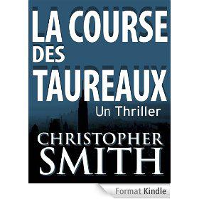 E-book gratuit : La course des taureaux de Christopher Smith (au lieu de 2,97€)