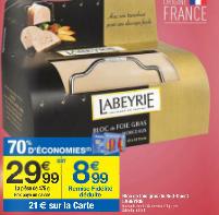 Foie gras Labeyrie 475 g et bien d'autres...