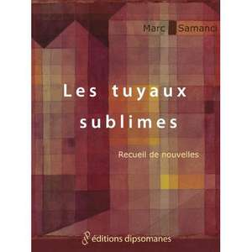 E-book gratuit : Les Tuyaux Sublimes (au lieu de 10,60€)