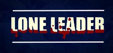 Lone Leader gratuit sur PC (Steam - Dématérialisé)