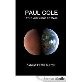 E-book gratuit : Paul Cole et le vrai visage de Mars (au lieu de 3,08€)