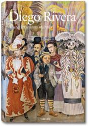 Diego Rivera. Toutes les oeuvres murales - XXL
