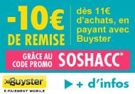 -10€ sur tous les accessoires dès 11€ d'achats (paiement via Buyster)