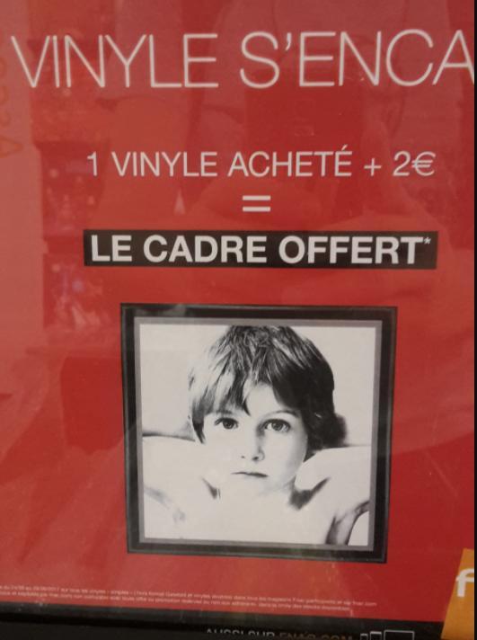 Un vinyle acheté + 2€ = un cadre offert