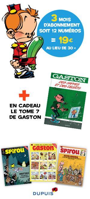 """[Nouveaux abonnés] 12 numéros du journal de Spirou (3 mois) + l'album Gaston """"Des gaffes et des dégâts"""""""