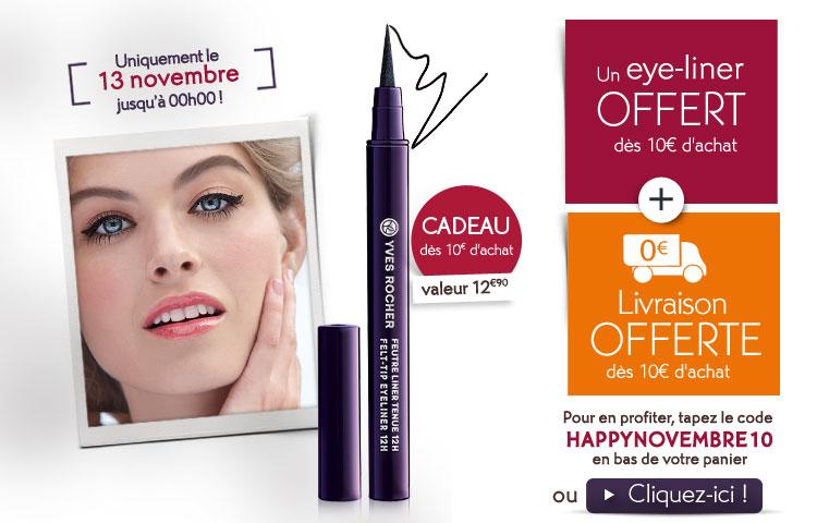 Eye-Liner offert, frais de port gratuit et cadeau à sélectionner parmi 5, dès 10€ d'achats