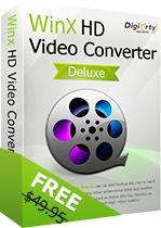 Logiciel WinX HD Video Converter Deluxe sur PC